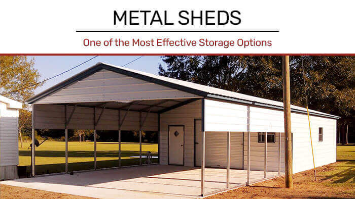 Metal Sheds: One of the Most Effective Storage Options