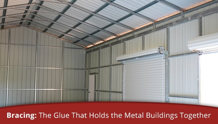 Bracing - The Glue That Holds Your Metal Building Together