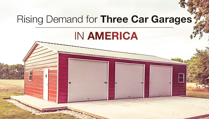 Rising Demand for Three Car Garages in America