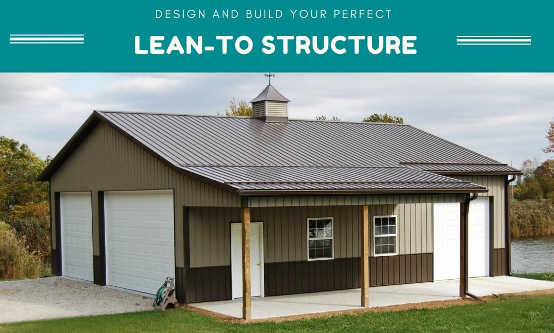 Design and Build Your Perfect Lean-To Structure
